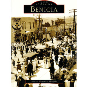 benicia images of america book