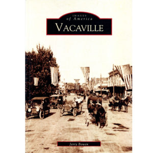 Vacaville Images of America book