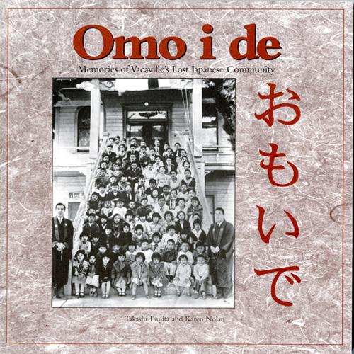 omo i de memories of vacaville's lost japanese community book