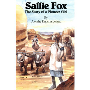 sally fox the story of a pioneer girl book