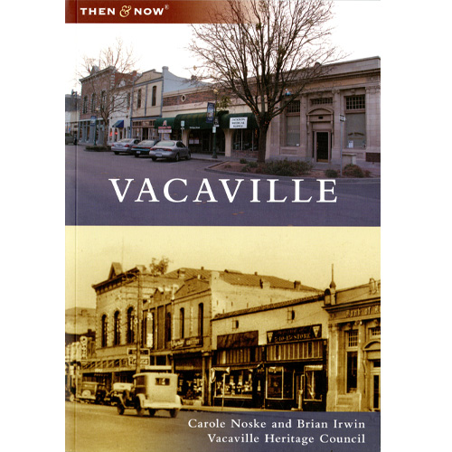 vacaville then and now book