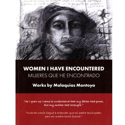 women i have encountered book by malaquias montoya